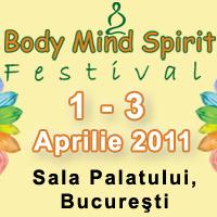 Body Mind Spirit Festival – pentru un stil de viata echilibrat