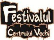 Festivalul Centrului Vechi