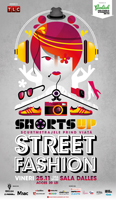 "ShortsUP ""Street Fashion"""