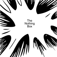 The Nothing Box