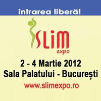 SLIM EXPO : 2-4 MARTIE 2012, SALA PALATULUI BUCURESTI