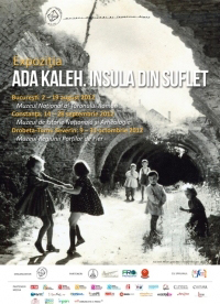 Expozitia Ada Kaleh. Insula din suflet