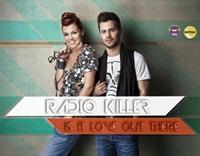 "Peste 70.000 de oameni intr-un singur clip – ""Is it love out there"" by Radio Killer"