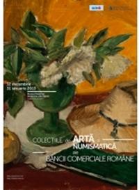 Colectiile de arta si numismatica ale Bancii Comerciale Romane