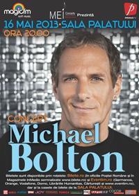 Michael Bolton, concert extraordinar la Sala Palatului pe 16 Mai 2013!