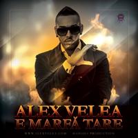 Noul single al lui Alex  Velea E marfa tare