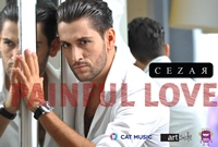 "Cezar lanseaza single-ul ""Painful Love"""