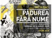 Expozitia Loretei Isac – Padurea fara nume