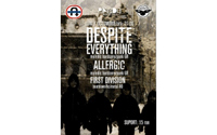 Despite Everything, Allergic si First Division