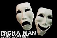 """Pacha Man lanseaza single-ul """"Cand zambesti"""""""