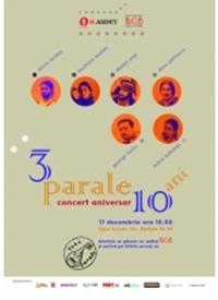 Concert aniversar Trei Parale