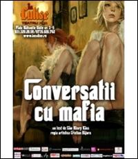 Conversatii cu mafia