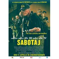 Sabotaj, din 11 aprilie la Hollywood Multiplex