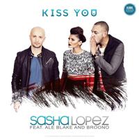 "Sasha Lopez, Ale Blake si Broono lanseaza single-ul ""Kiss You"""