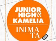 "Junior High si Kamelia, in ""Inima ta"""