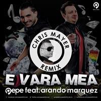 """E vara mea"", primul remix oficial semnat Chrys Mayer"