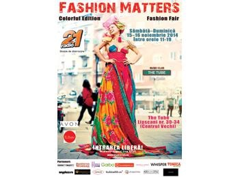 Fashion Matters prezinta Fashion Fair – Colorful Edition