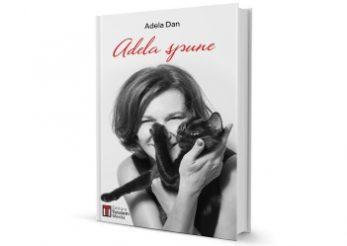 Adela Dan a lansat prima carte din cariera de scriitoare