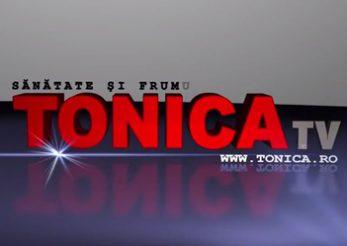 TONICA. Singura revista din Romania Print, Online si TV.