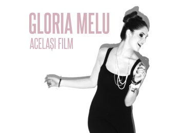 Gloria Melu din Lala Band a lansat Acelasi Film