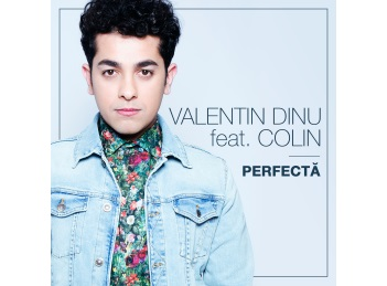 Valentin Dinu lanseaza piesa Perfecta