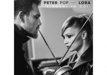 """Lora si Peter Pop sunt """"Singuri in doi"""""""