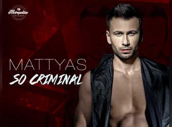 Mattyas este… So criminal