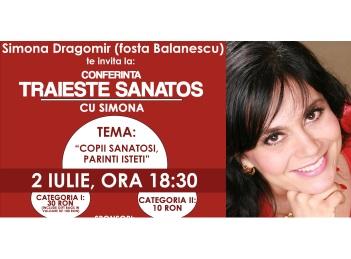 Traieste sanatos cu… Simona Dragomir