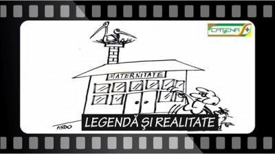 LEGENDA SI REALITATE Ep.13