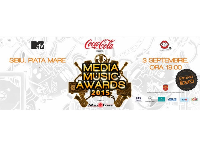Media Music Awards 2015 da startul distractiei la Sibiu, pe 3 septembrie