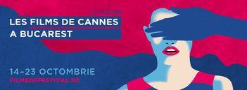 Filme in premiera, proiectate la Festivalul Les Films de Cannes a Bucarest