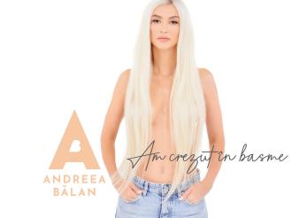 Andreea Bălan nu mai crede în basme